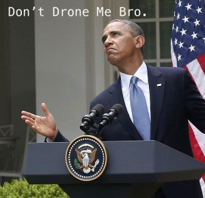 dont_drone_me_bro_with_words